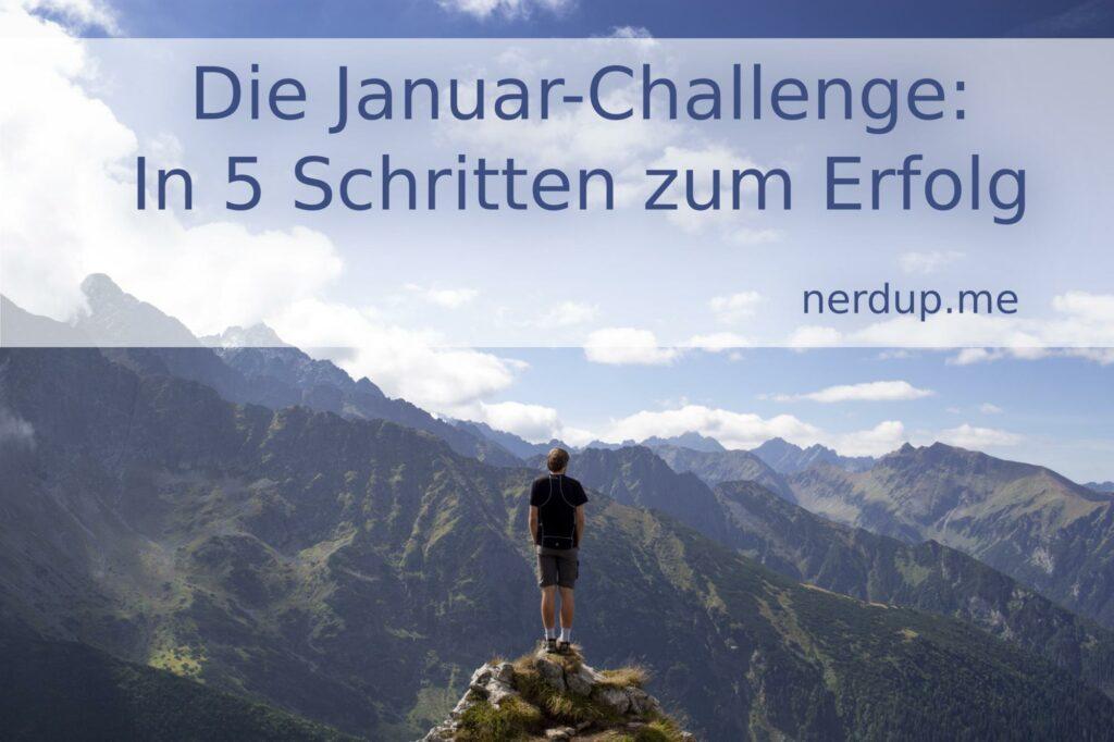 Die Januar-Challenge von nerdup.me: 5 Schritte zum Erfolg