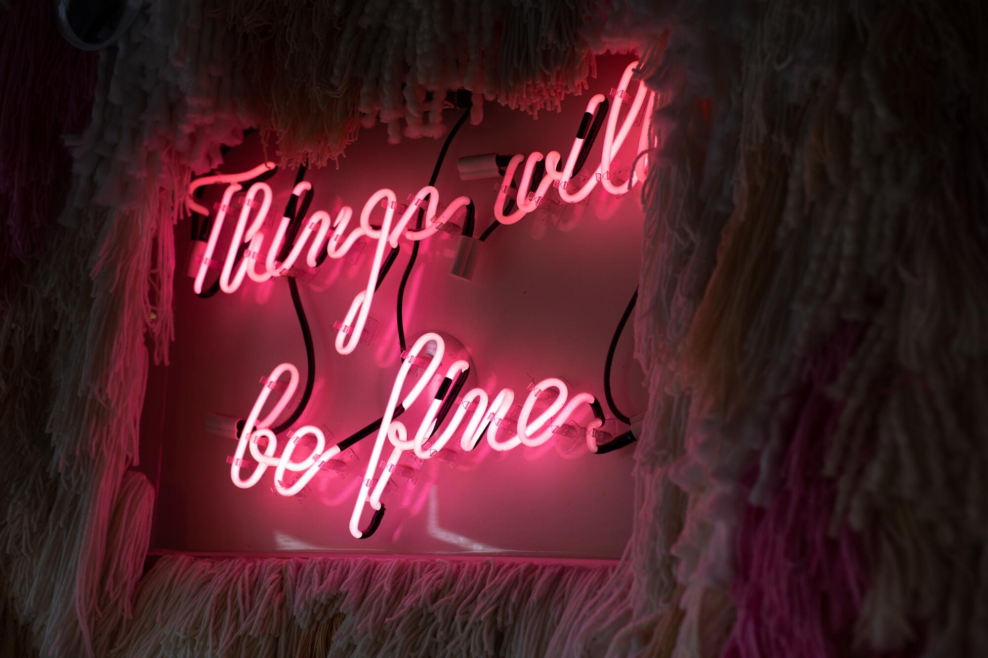 Things will be fine!